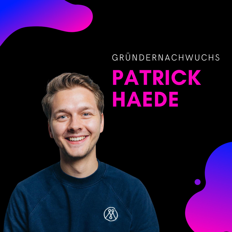 Shorts 14 | Patrick Haede: Unternehmertum ist wie ein Muskel