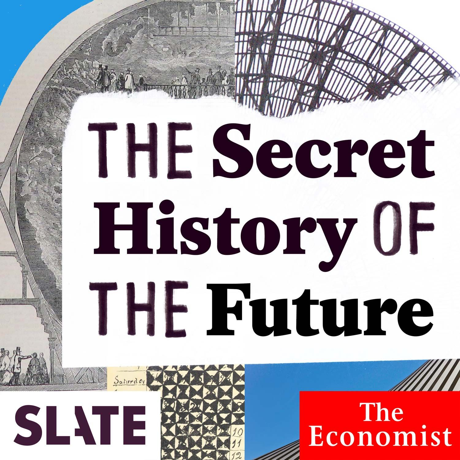 The Secret History of the Future From Zero to Selfie