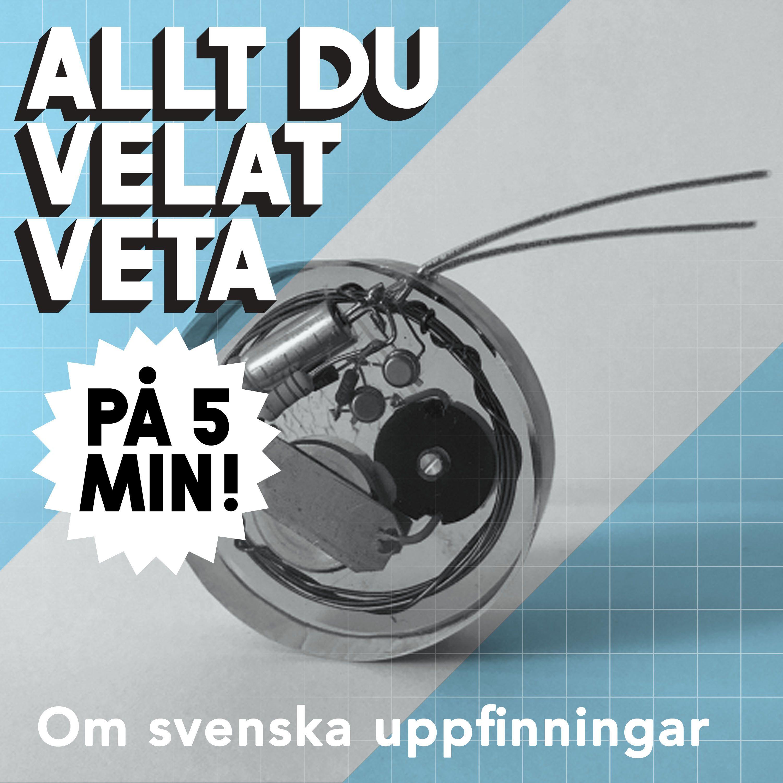 5 minuter om svenska uppfinningar