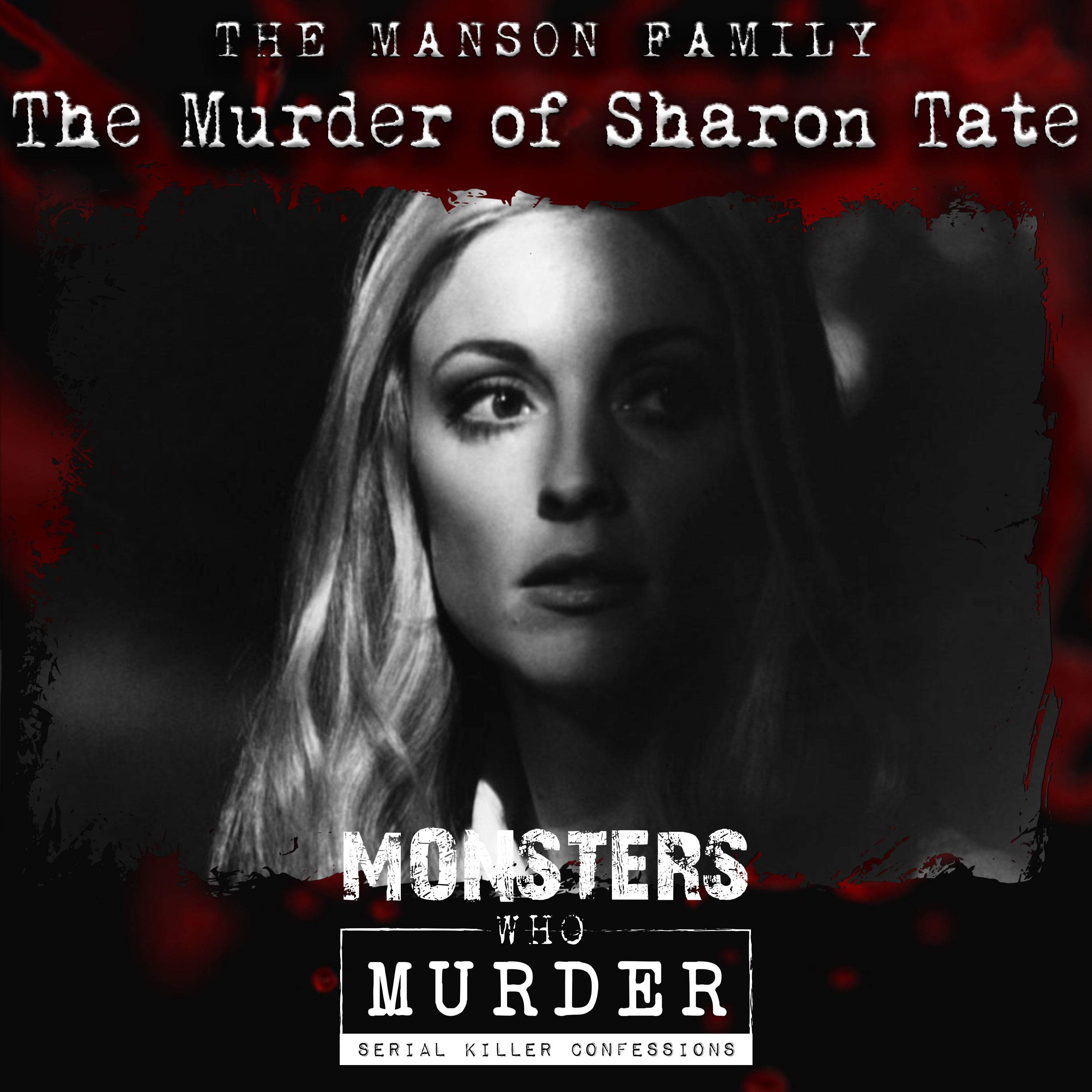S03E08 The Manson Family - The Murder of Sharon Tate PLUS Ian Brady (The Moors Murder), Anita Cobby Killer Attacked AND Billy Chemirmir