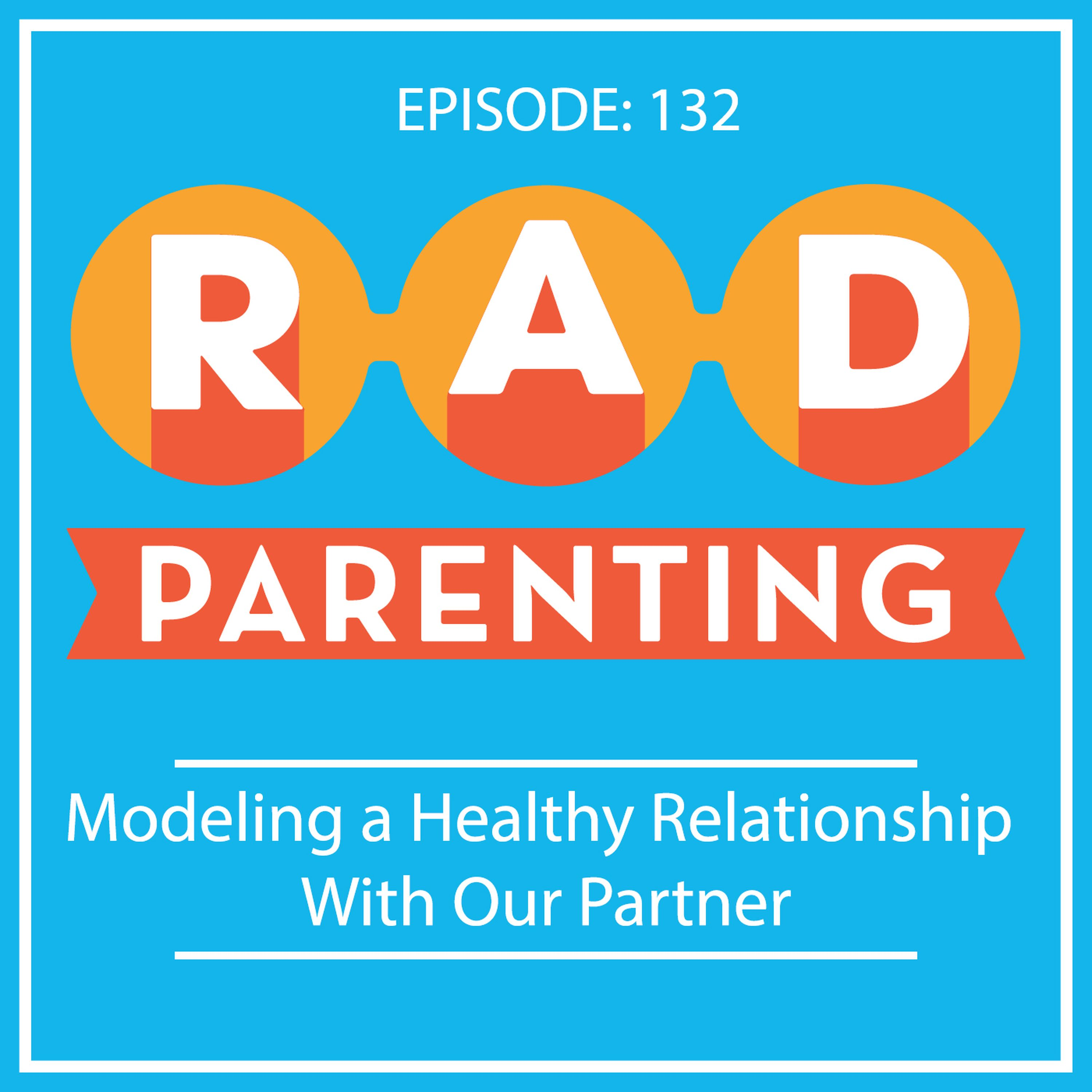 Modeling a Healthy Relationship With Our Partner