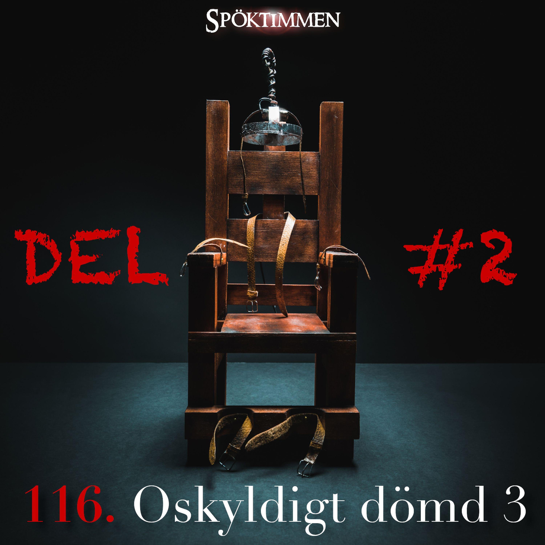 116. Oskyldigt dömd 3 – Del 2