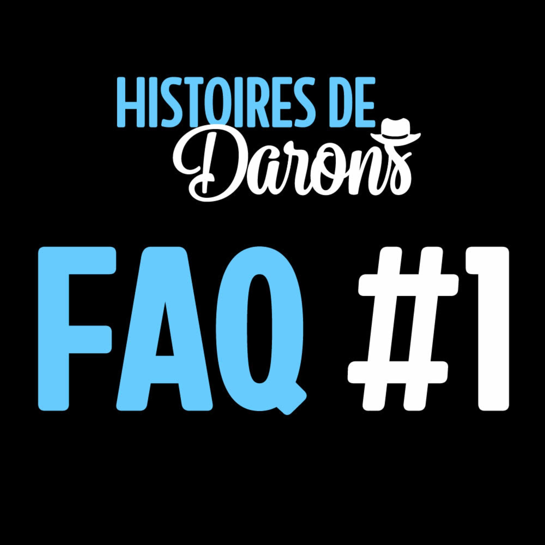 [Bonus] FAQ #1 - Je réponds à vos questions
