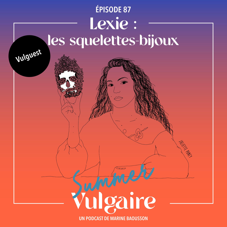 Lexie : LES SQUELETTES-BIJOUX