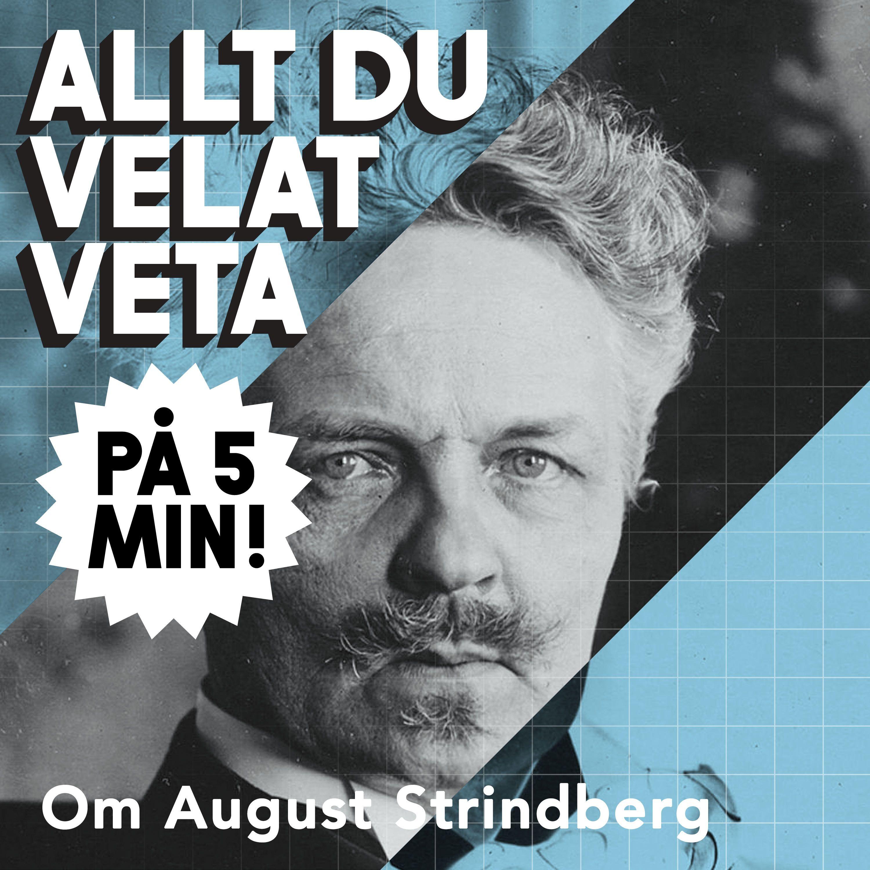 5 minuter om August Strindberg