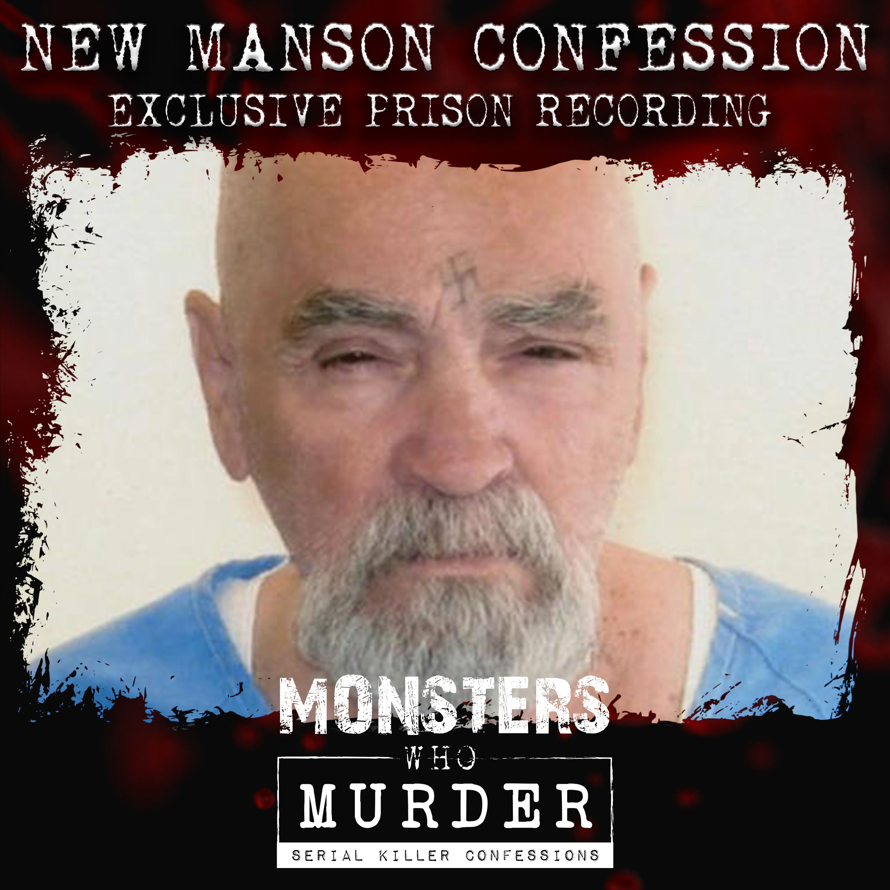 S05E09 NEW Charles Manson confession PLUS LaBianca Murders, Bruce McArthur, Derek Sam, Jane Andrews AND Nikos Metaxas