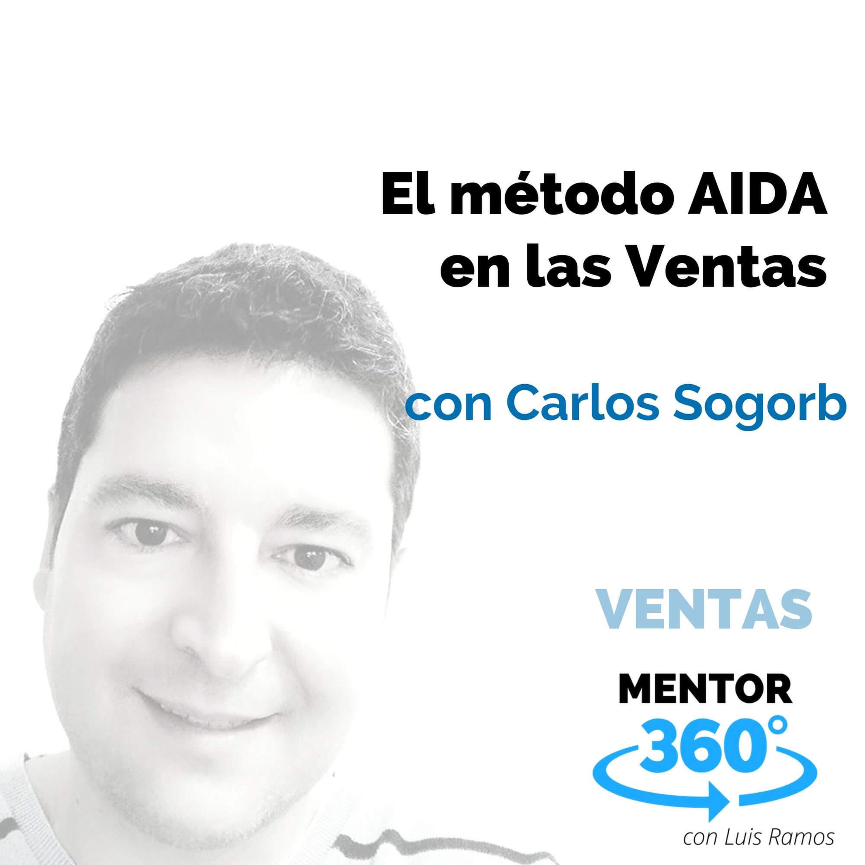 El método AIDA en las Ventas, con Carlos Sogorb - VENTAS - MENTOR