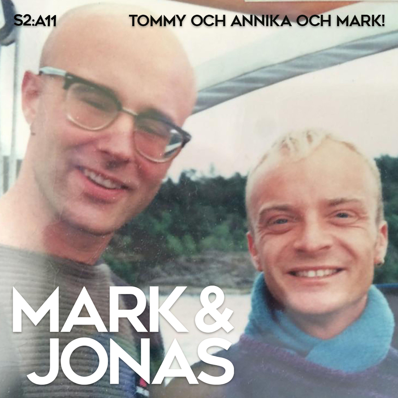 S2:A11 Tommy och Annika och Mark!