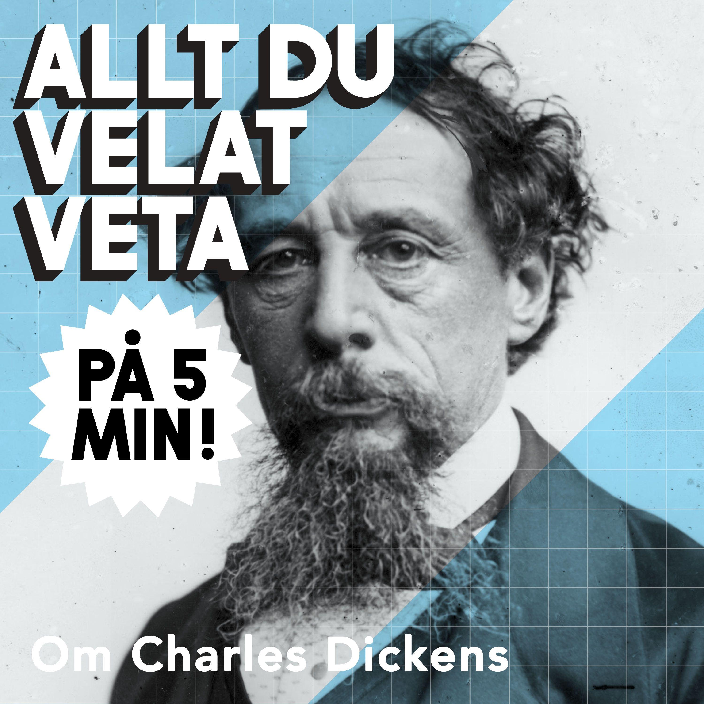 5 minuter om Charles Dickens