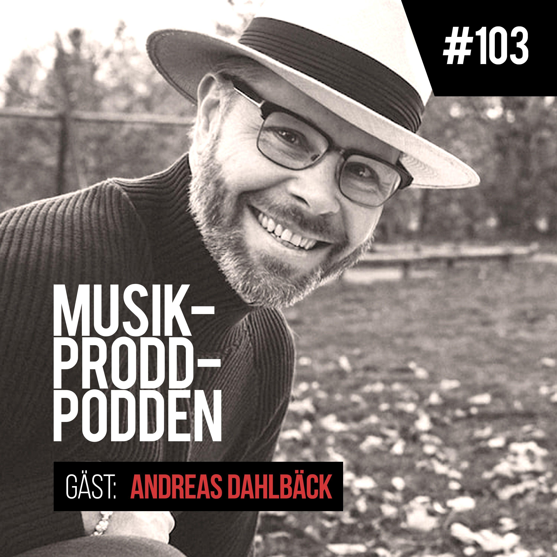 #103 Allt handlar om stålar med Andreas Dahlbäck