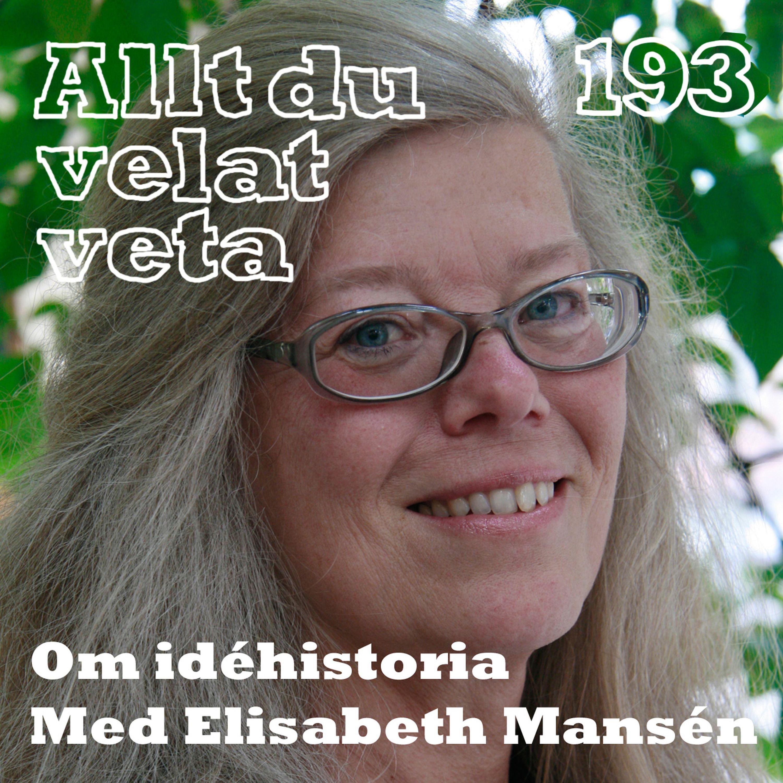 193 Om idéhistoria med Elisabeth Mansén