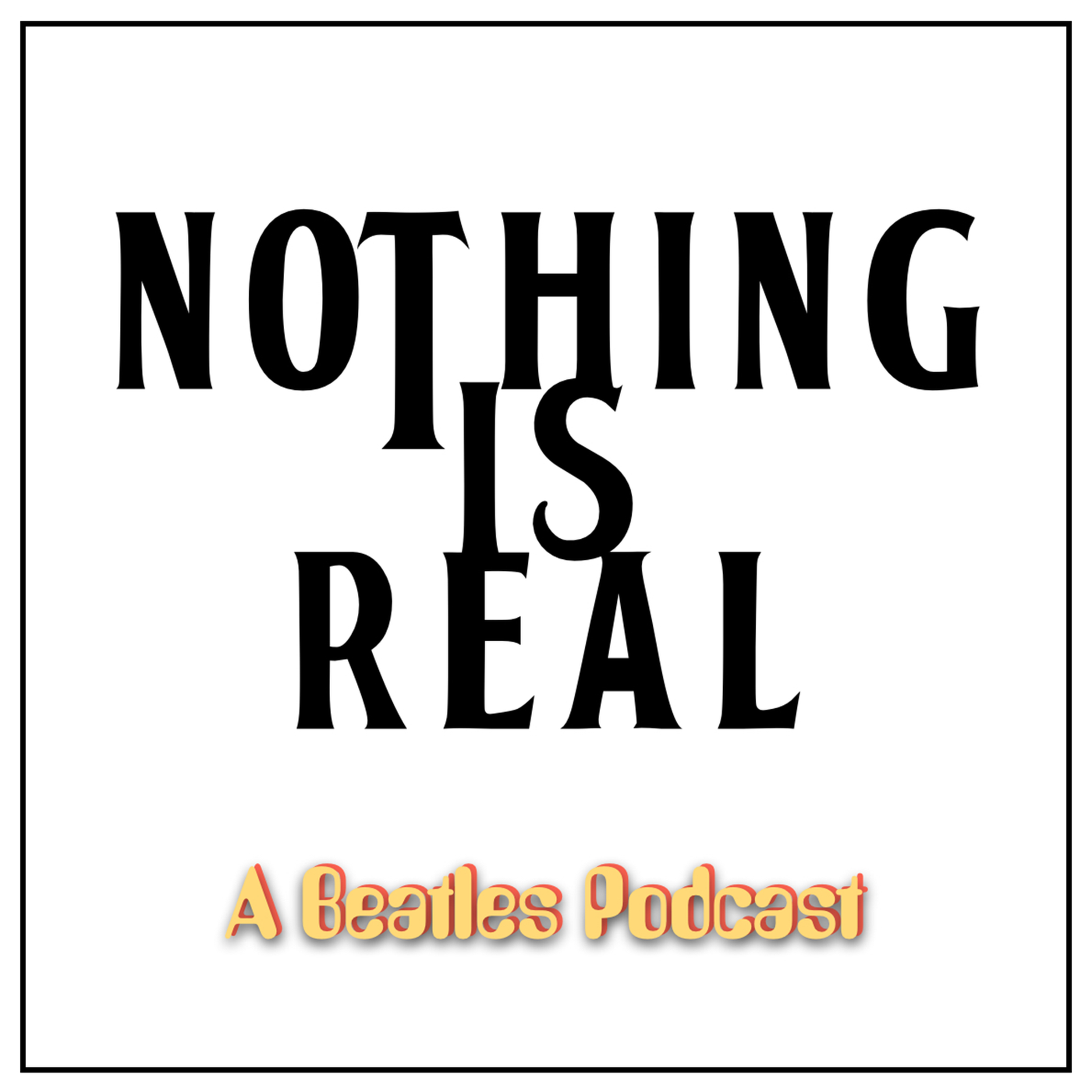 Nothing is Real - Season 3 Episode 11 - The Beatles at Christmas: The 1970s - Part One