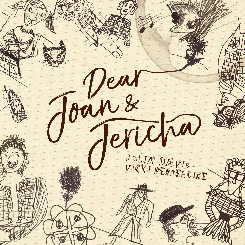 Dear Joan and Jericha (Julia Davis and Vicki Pepperdine) podcast show image