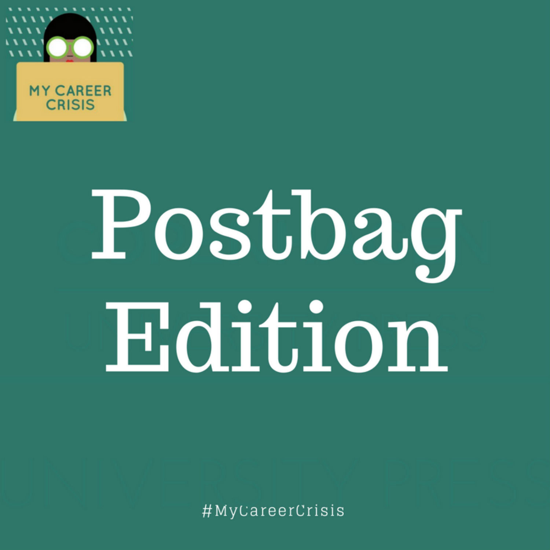 Postbag Edition | My Career Crisis on acast