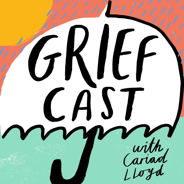 Griefcast podcast