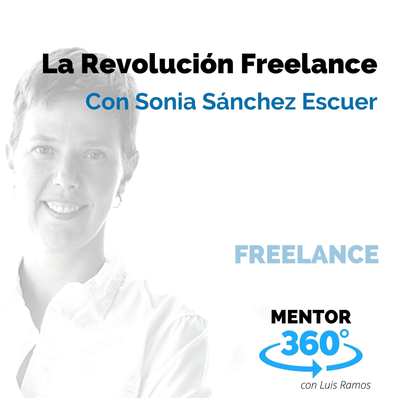 La Revolución Freelance, con Sonia Sánchez Escuer - MENTOR360