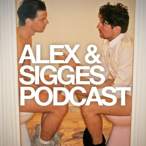 alex o sigge podcast