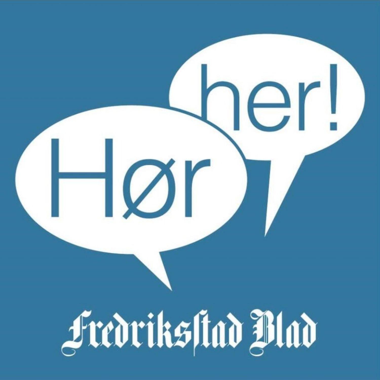 Hør Her! av Fredriksstad Blad