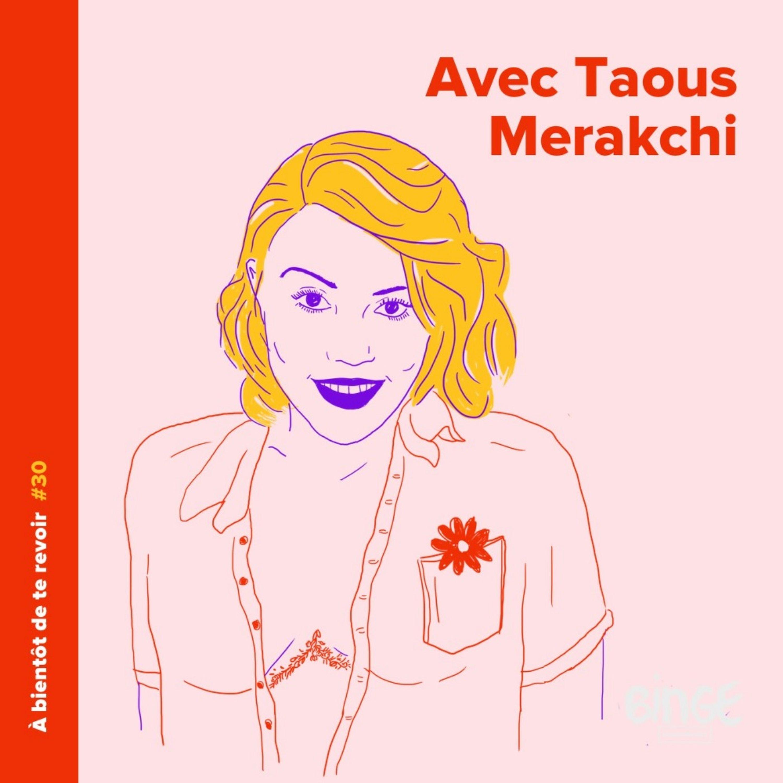 #30 - Taous Merakchi