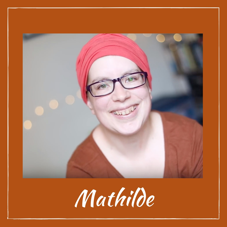 Cher corps - Mathilde (cancer des ovaires)