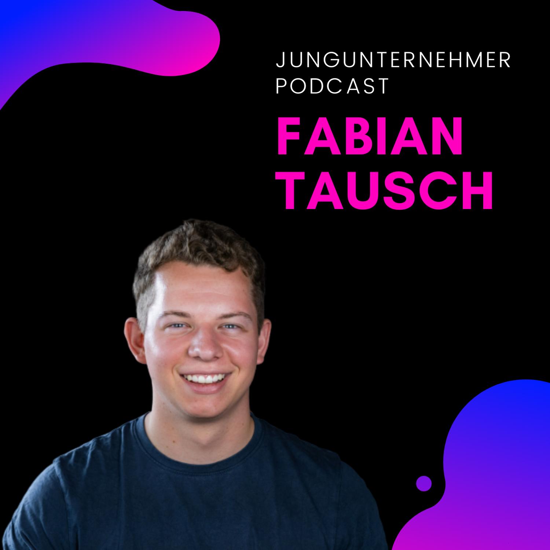 Jungunternehmer Podcast by Fabian Tausch
