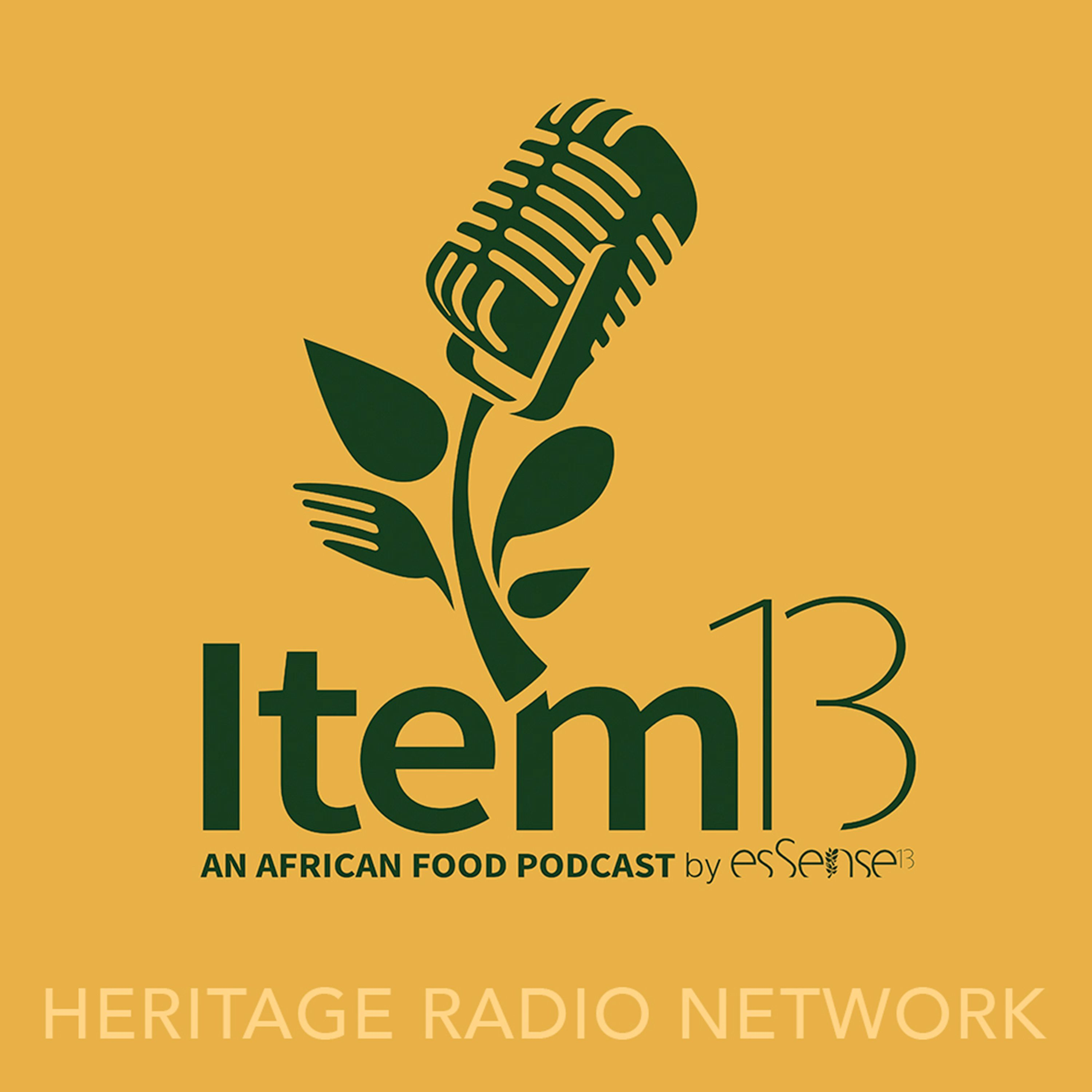 SATURDAY SHOUT OUT: Item 13 An African Food Podcast