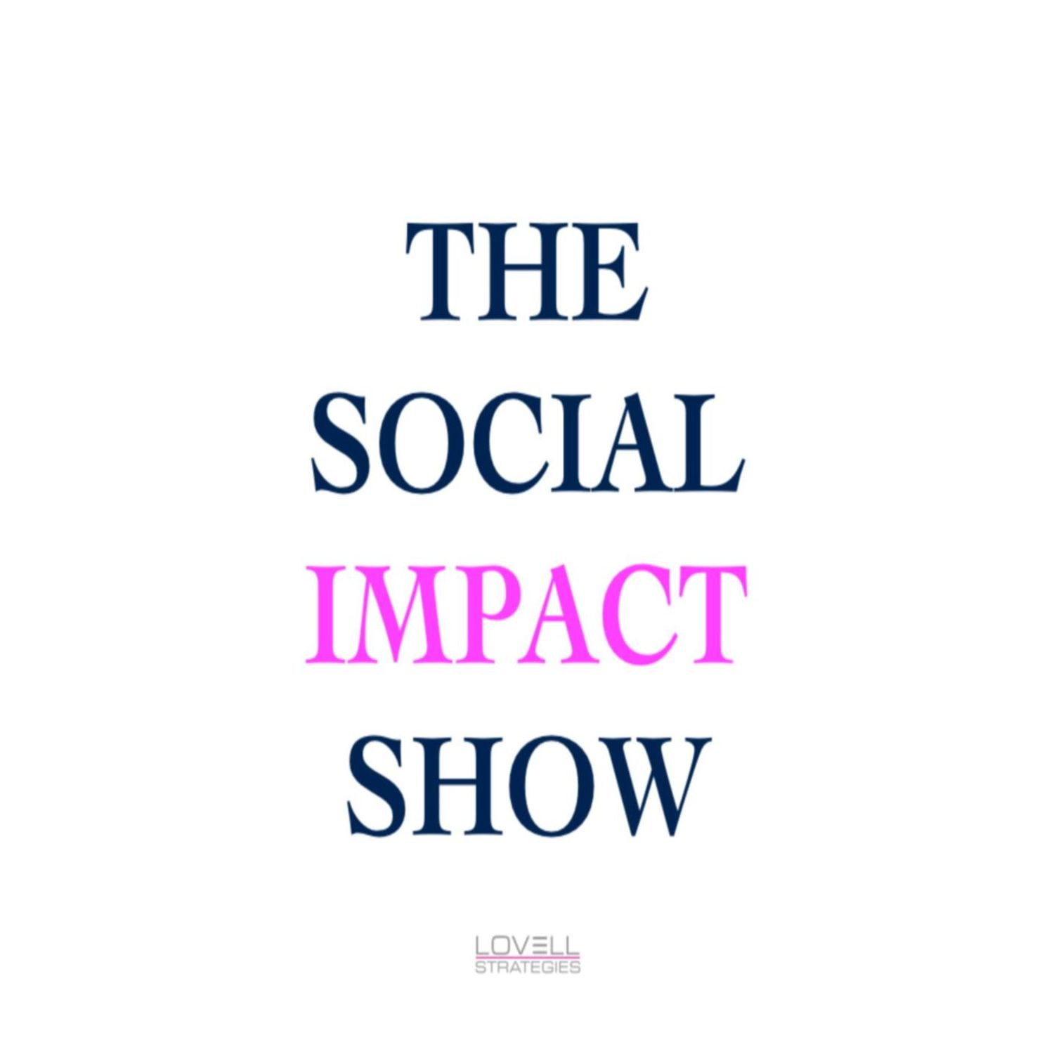 The Social Impact Show