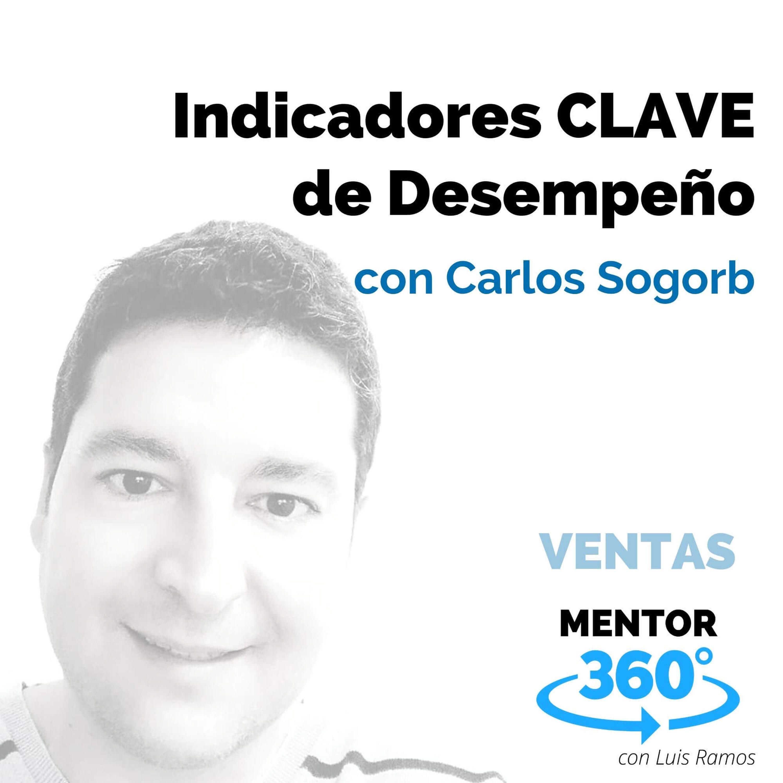 Indicadores Clave de Desempeño, con Carlos Sogorb - VENTAS - MENTOR360