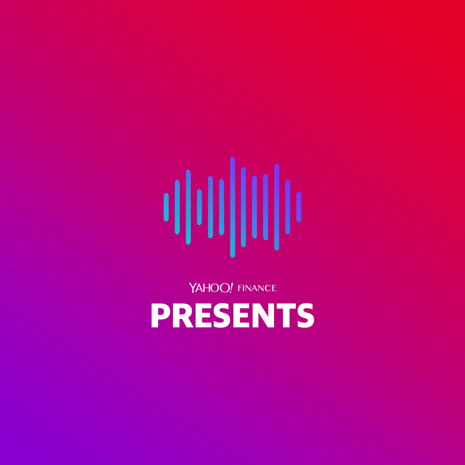 Yahoo Finance Presents on Apple Podcasts