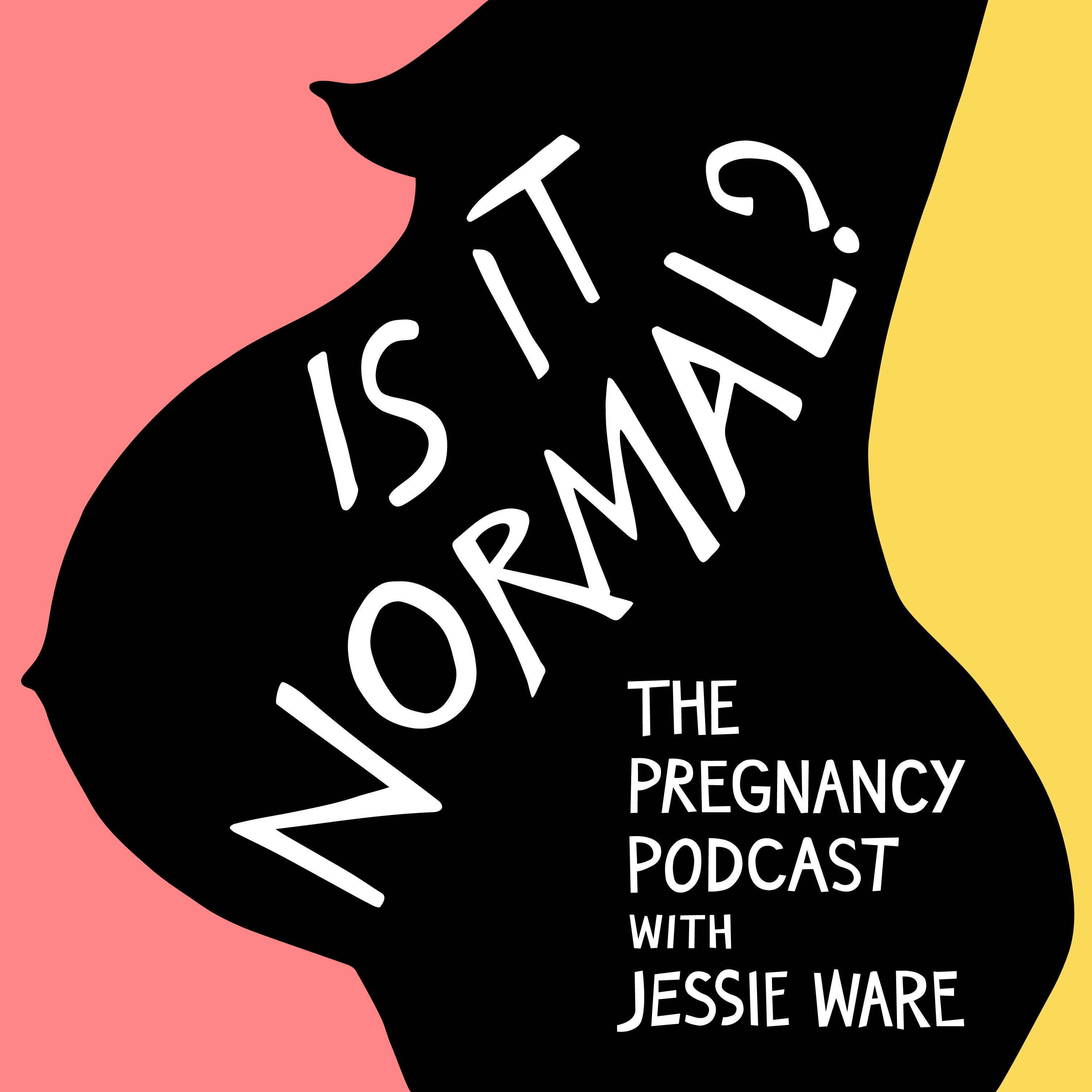 Is It Normal? The Pregnancy Podcast - coming soon!