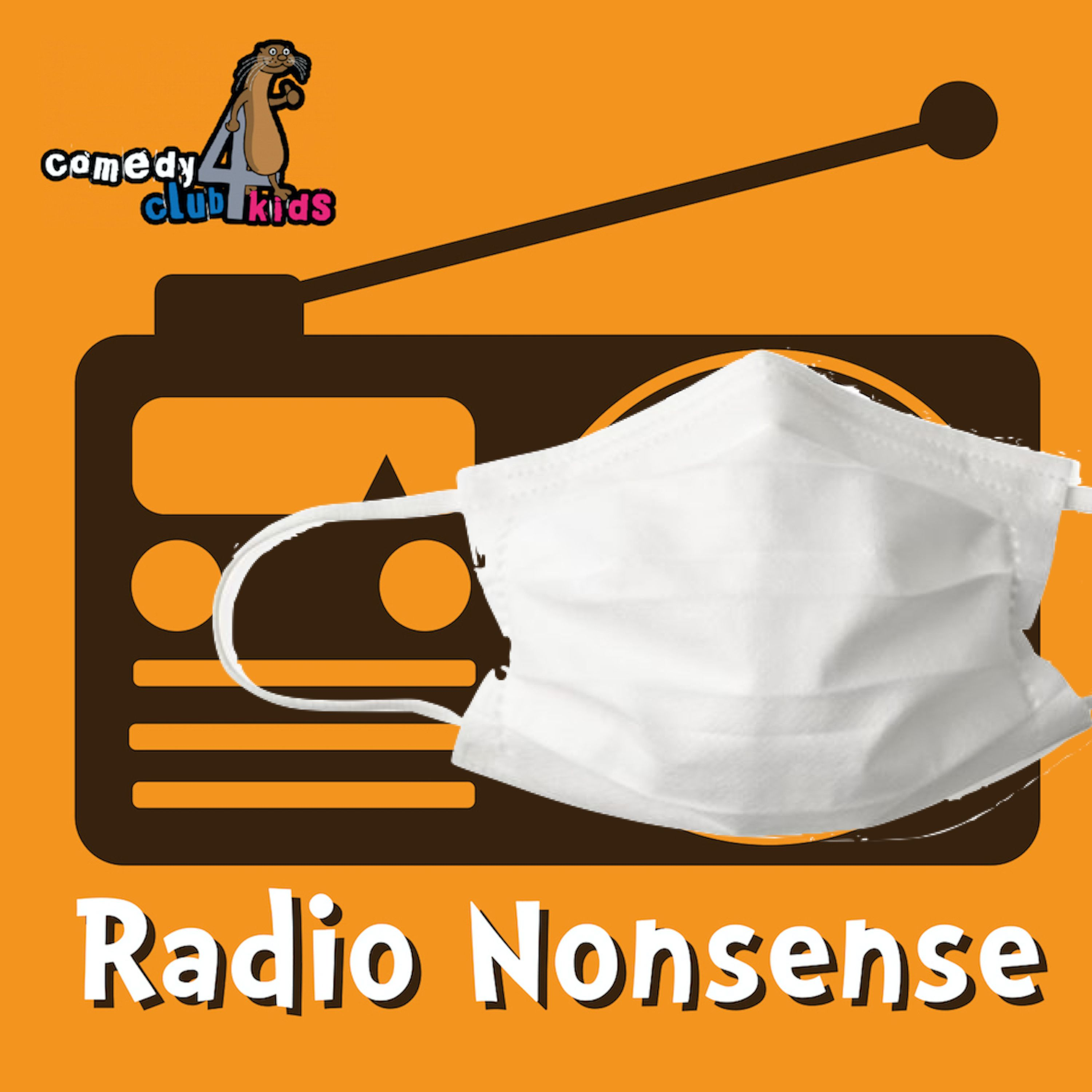 Schools Closed? Radio Nonsense is here to help!