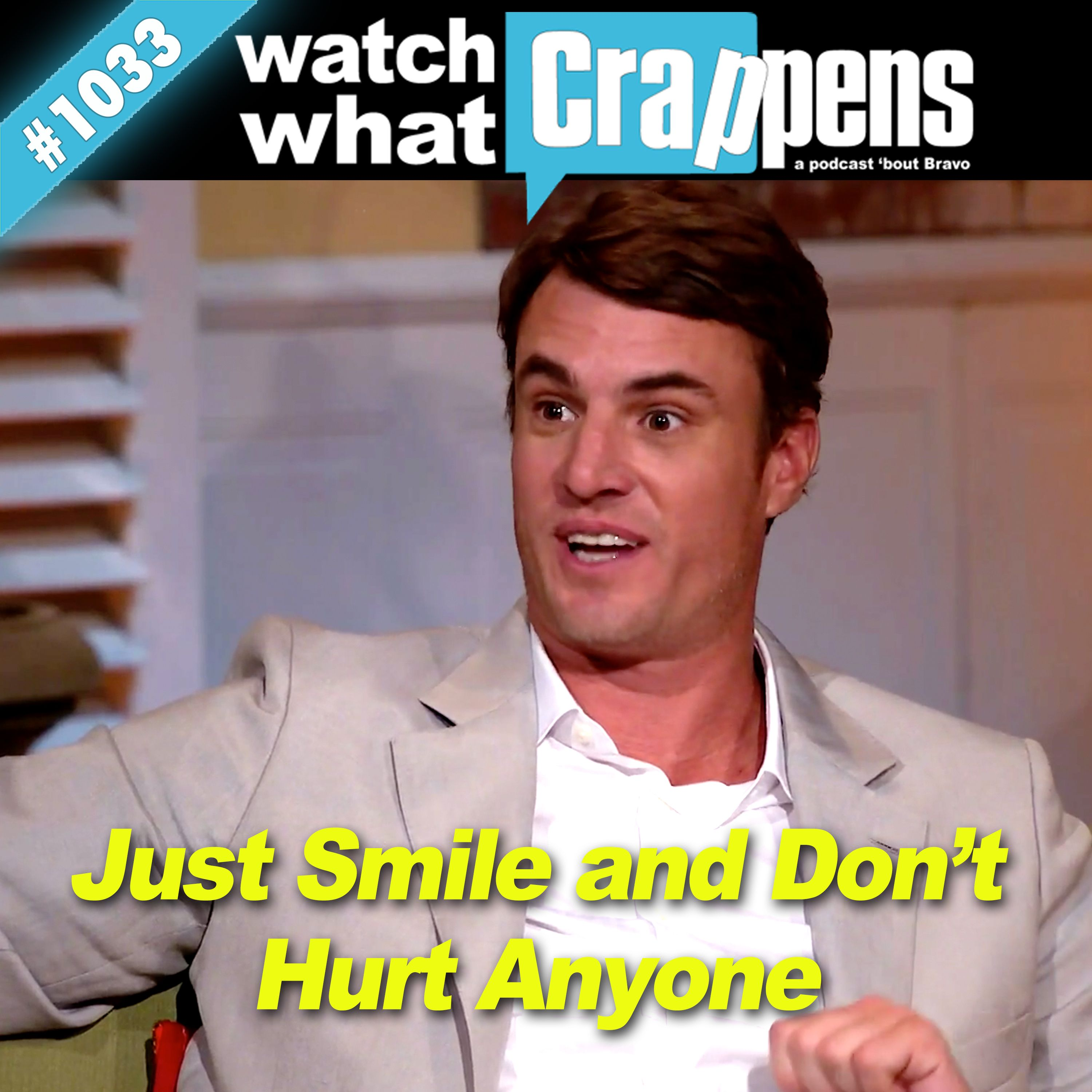 #1033 SouthernCharm: Just Smile and Don't Hurt Anyone