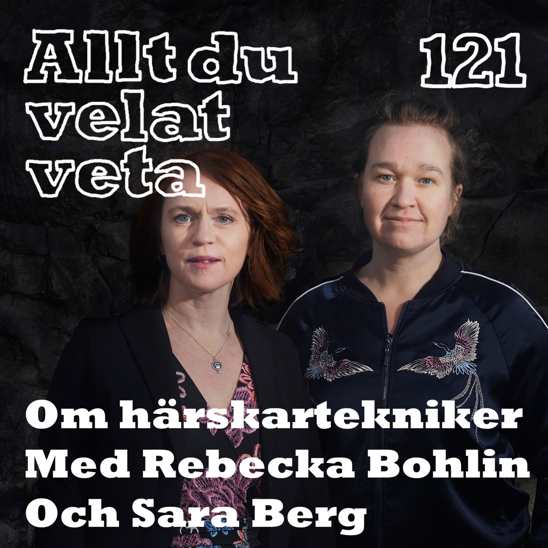 121 Om härskartekniker med Rebecka Bohlin och Sara Berg