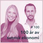 100 år av svensk ekonomi