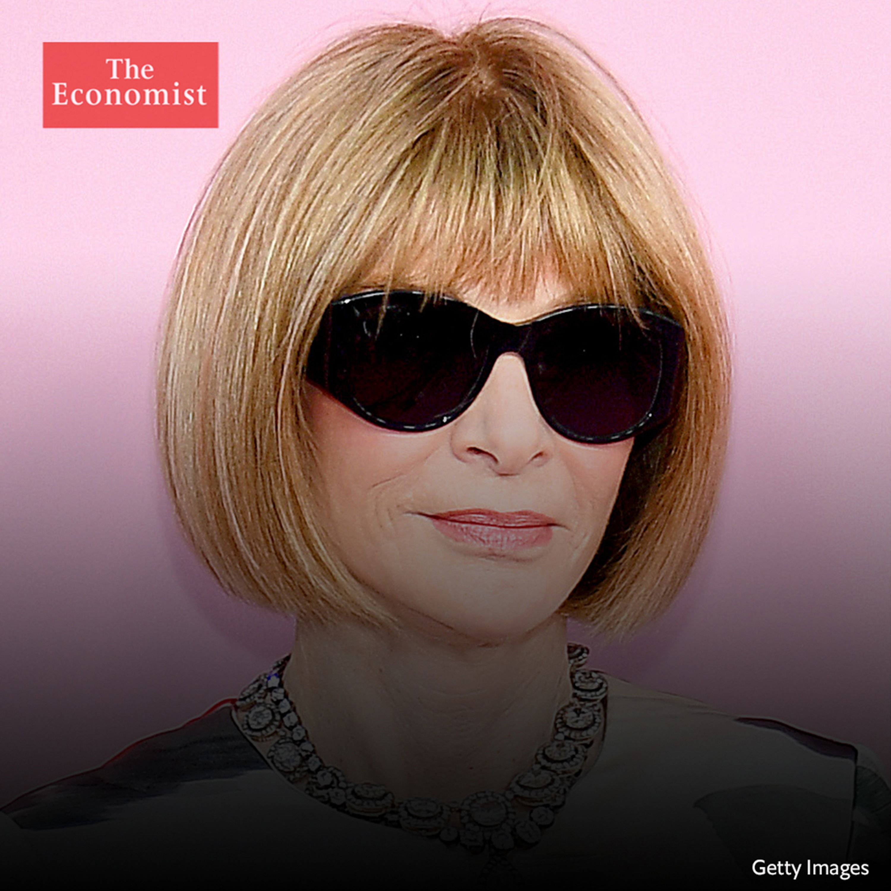 The Economist asks: Anna Wintour