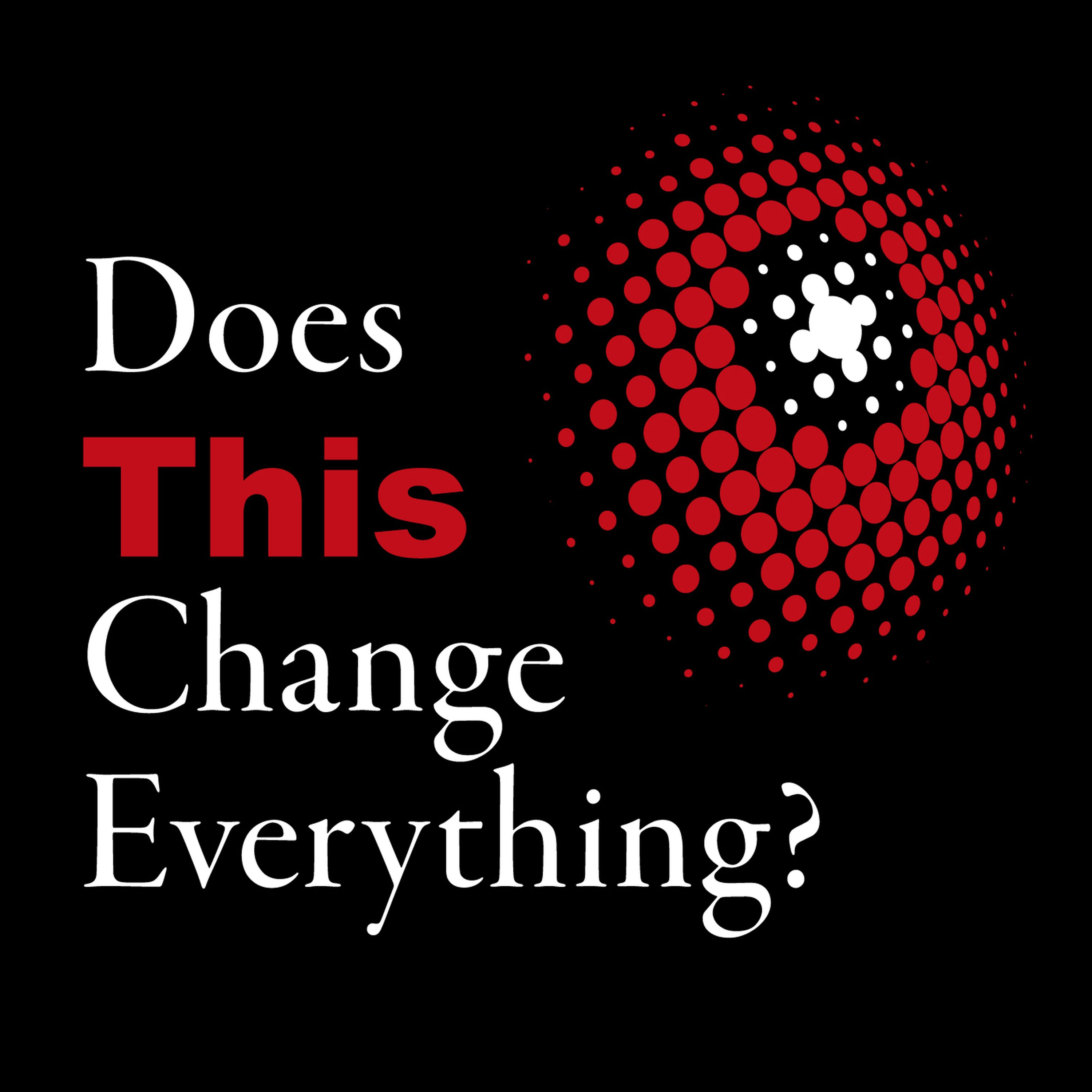 Does This Change Everything? Trailer