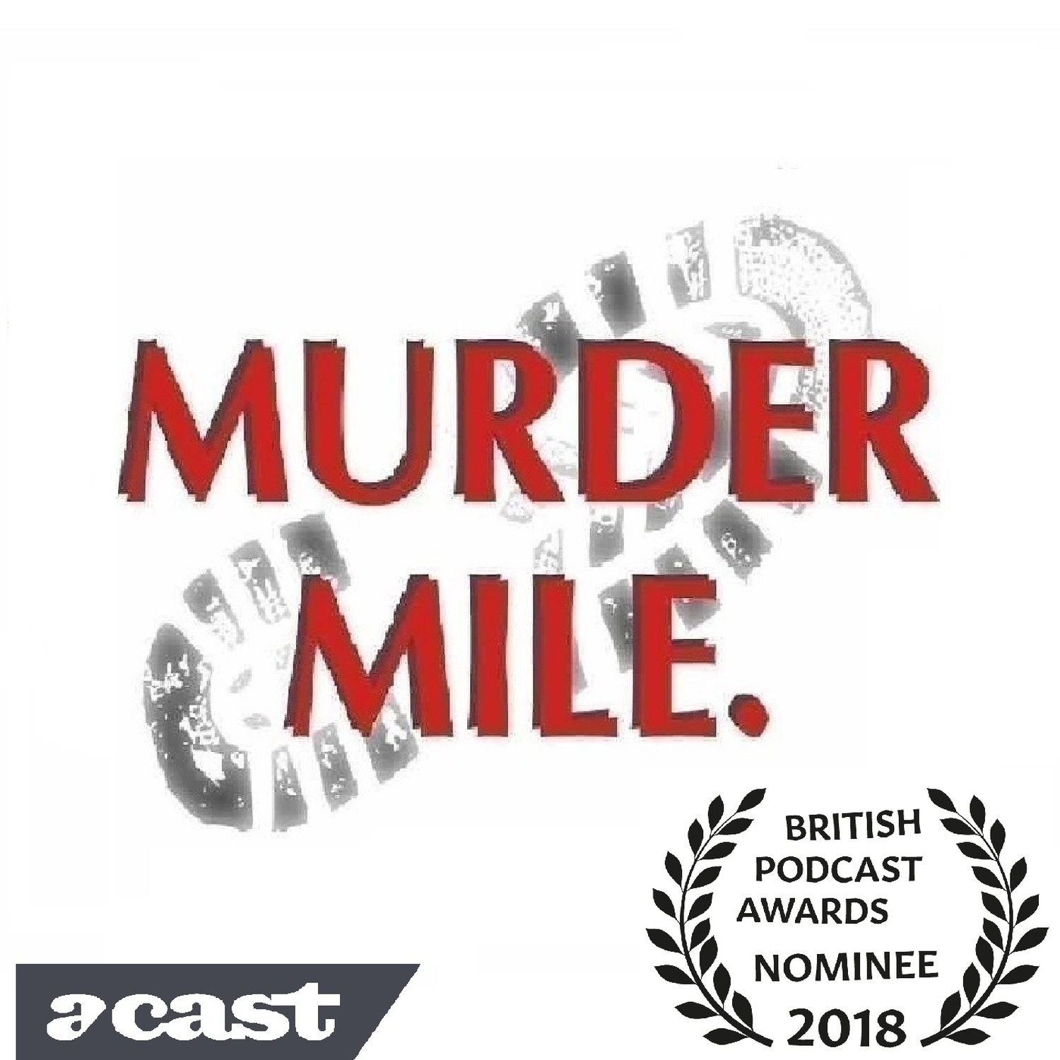 Murder Mile UK True Crime | Listen via Stitcher for Podcasts