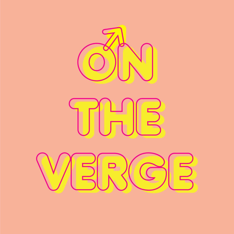 On The Verge