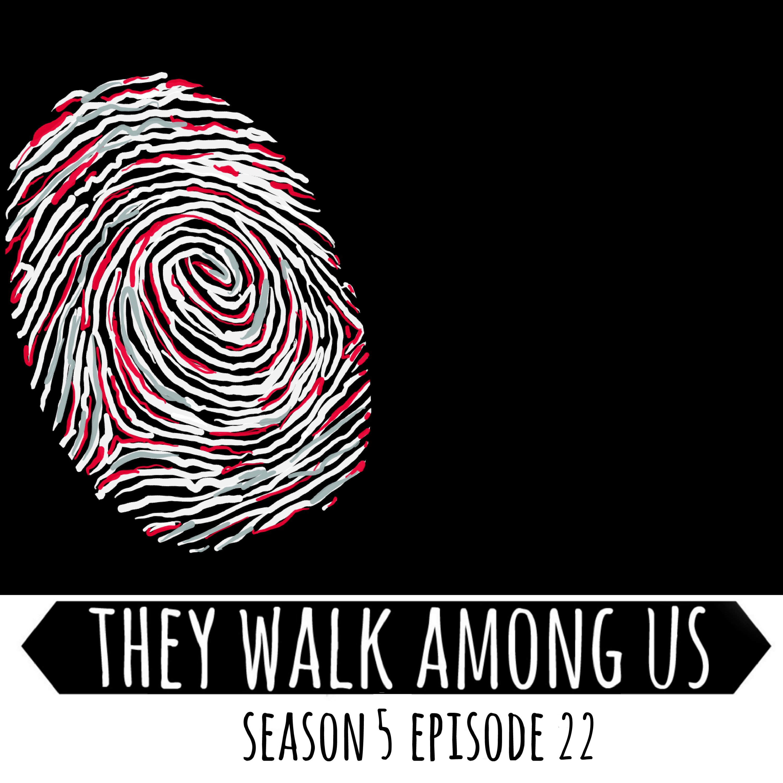 Season 5 - Episode 22