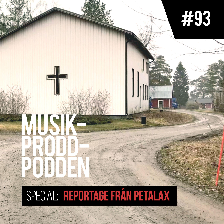 #93 Reportage från Petalax