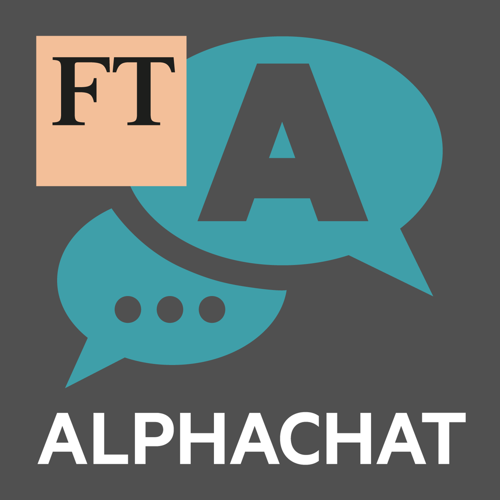 China's debt and the Trump media paradox | FT Alphachat on acast