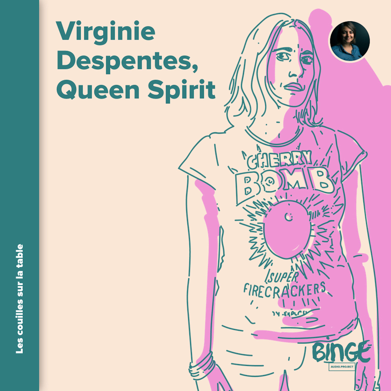 Virginie Despentes - Queen Spirit