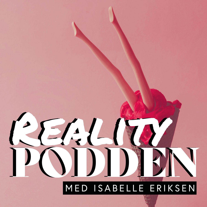 Realitypodden med Isabelle Eriksen