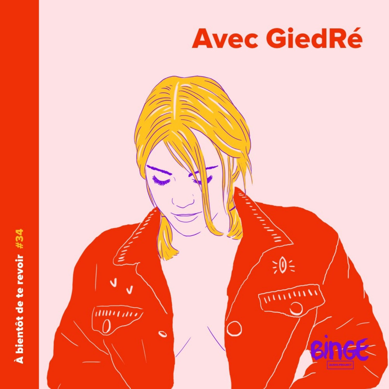 #34 - GiedRé