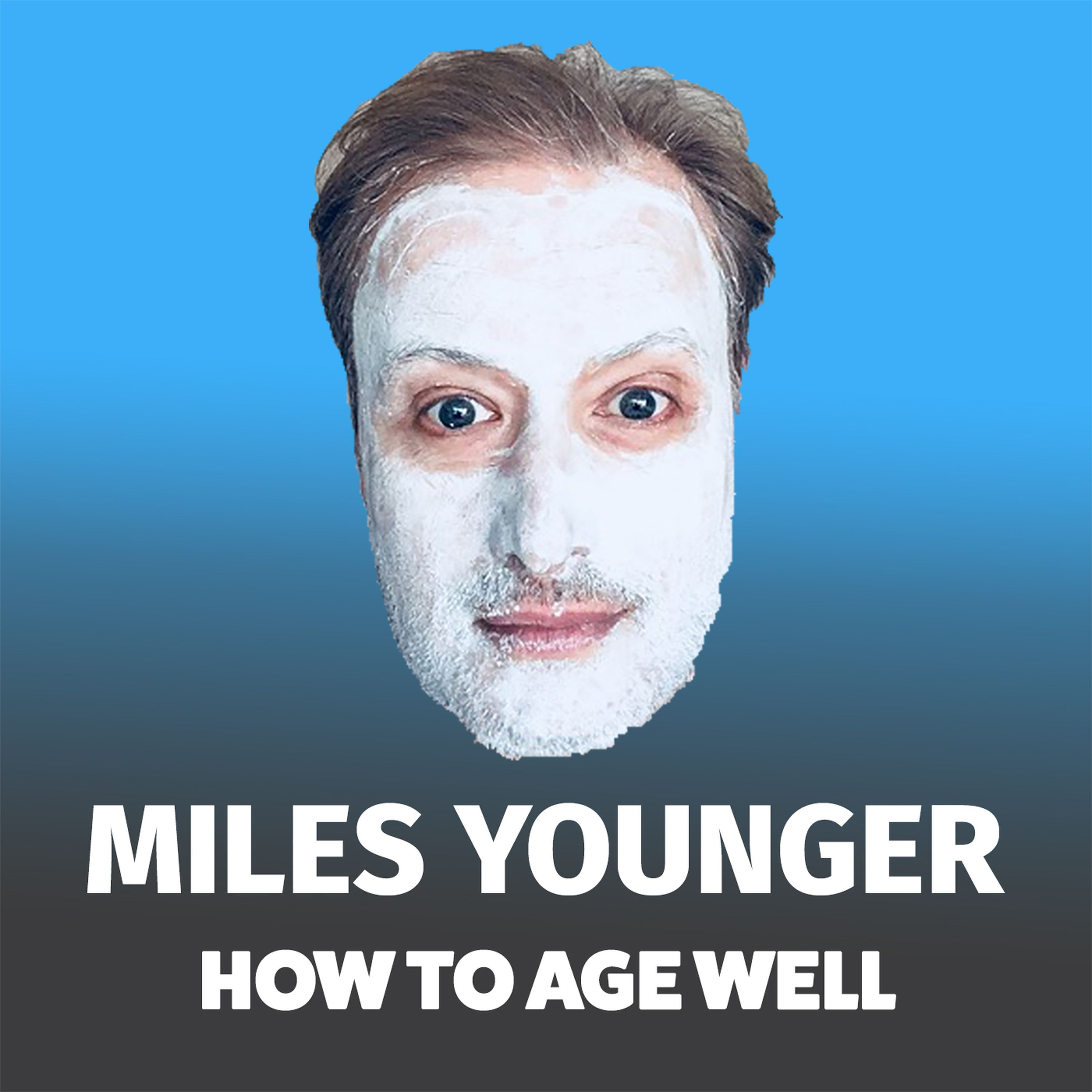 Miles Younger - How to Age Well - Nicky Johnston