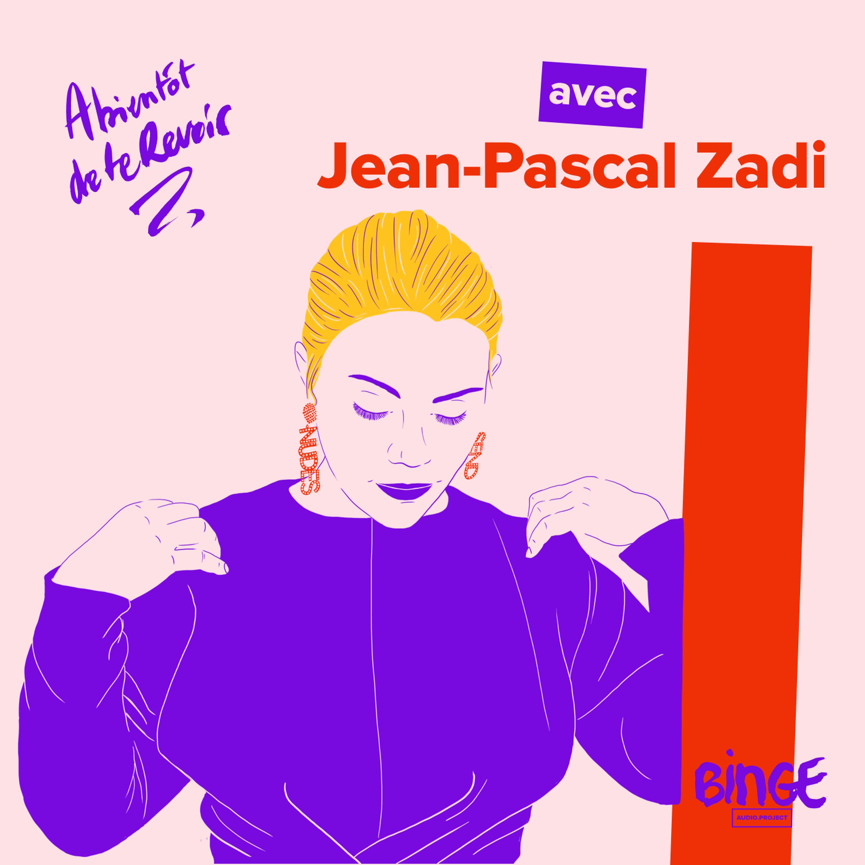 #79 - Jean-Pascal Zadi