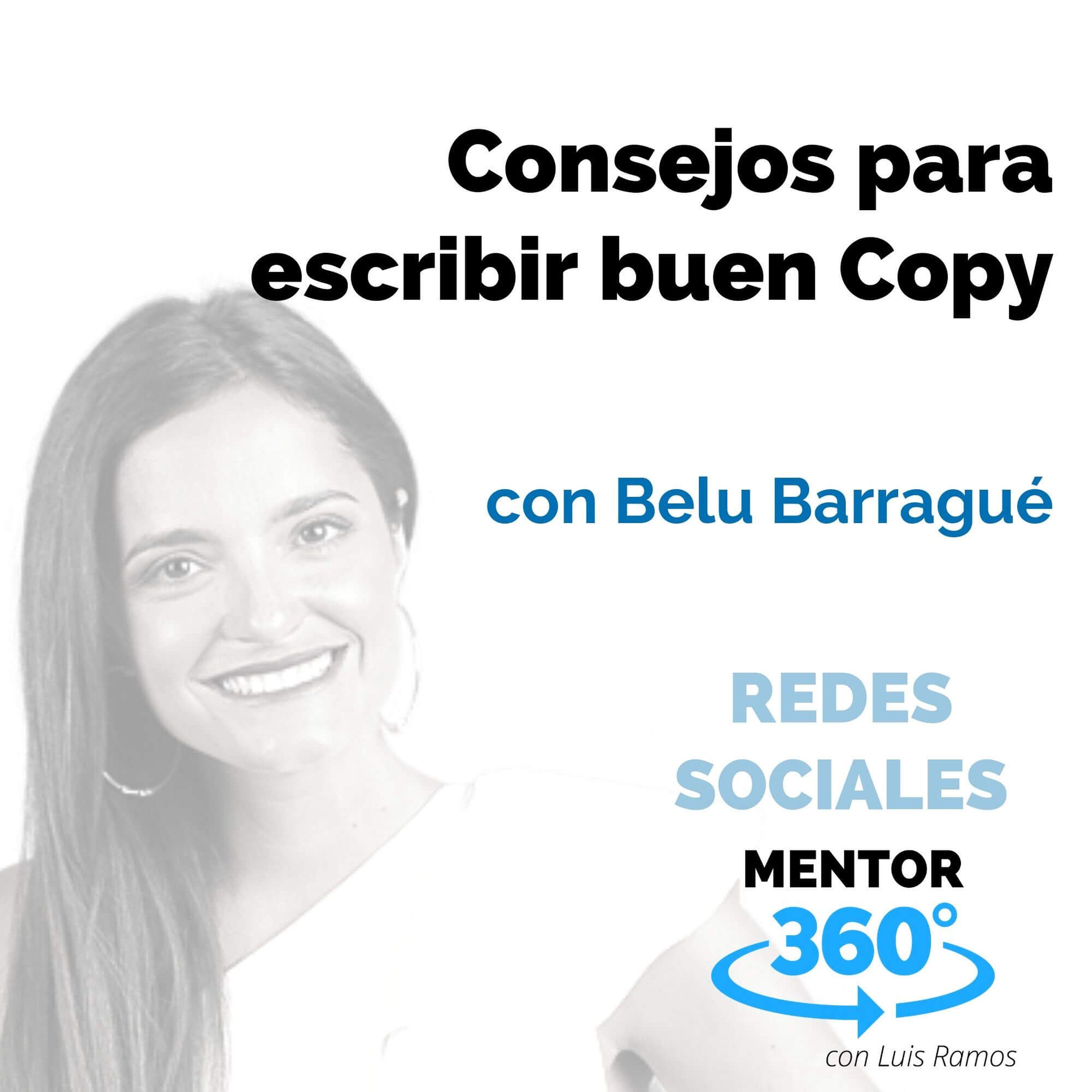 Consejos para escribir buen Copy, con Belu Barragué - REDES SOCIALES - MENTOR360