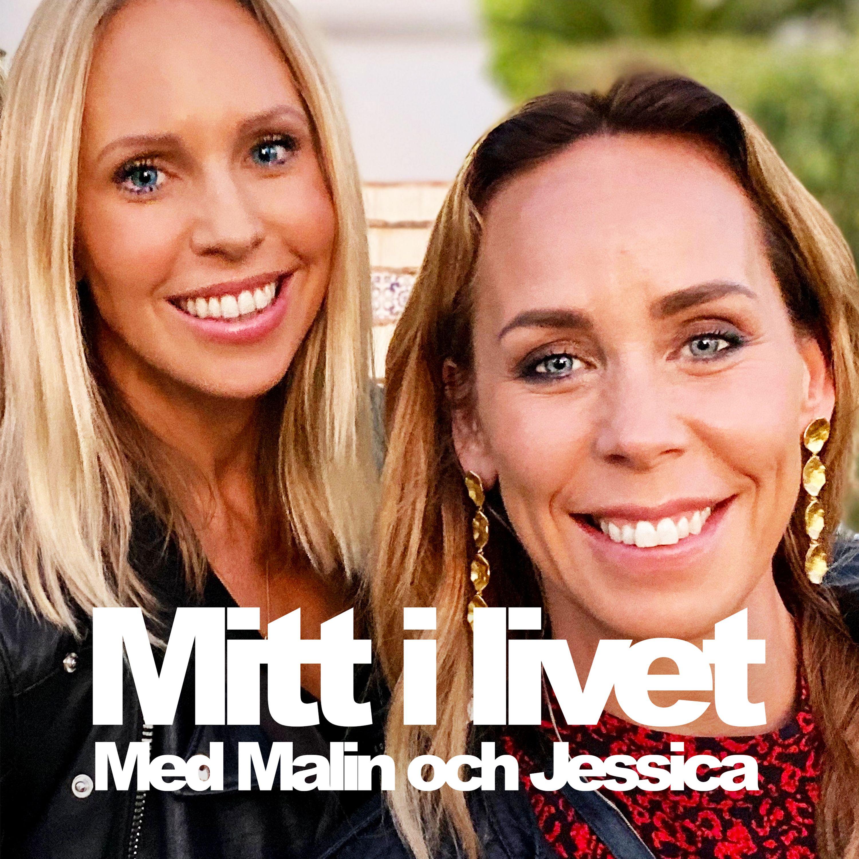 Mitt i livet - med Malin och Jessica