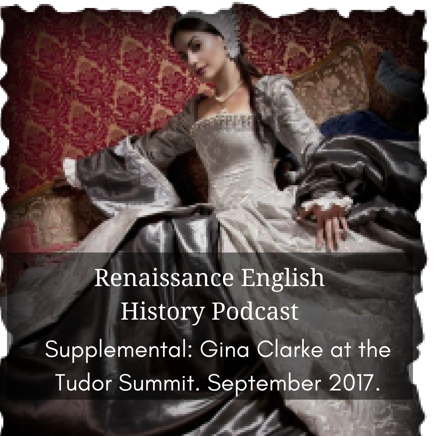 Supplemental: Gina Clark, Tudor Costumier, at the Tudor Summit