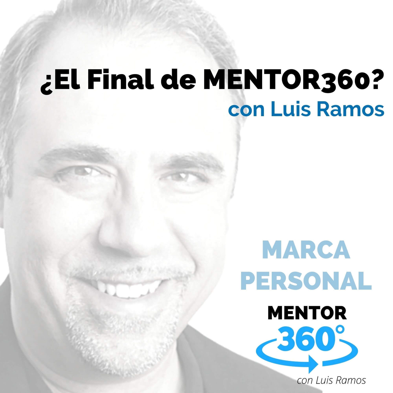 ¿El Final de MENTOR360?